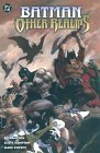 Batman: Other Realms by Scott Hampton, Mark Kneece, Bo Hampton