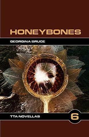 Honeybones by Georgina Bruce