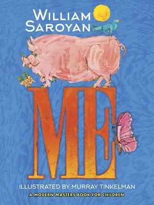 Me by William Saroyan