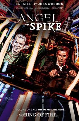 Angel & Spike Volume 1, Volume 3 by Bryan Edward Hill