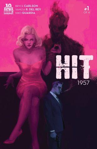 Hit: 1957 #1 by Vanesa R. Del Rey, Bryce Carlson