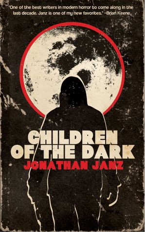 Children of the Dark by Matthew Revert, Jonathan Janz