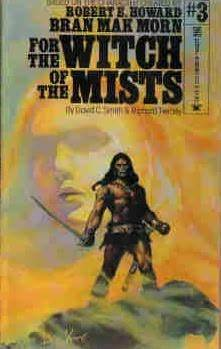 For the Witch of the Mists by Douglas Beekman, David C. Smith, Richard L. Tierney