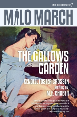 Milo March #7: The Gallows Garden by Kendell Foster Crossen, M. E. Chaber