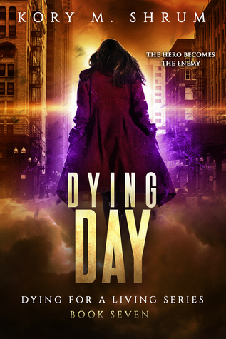 Dying Day by Kory M. Shrum