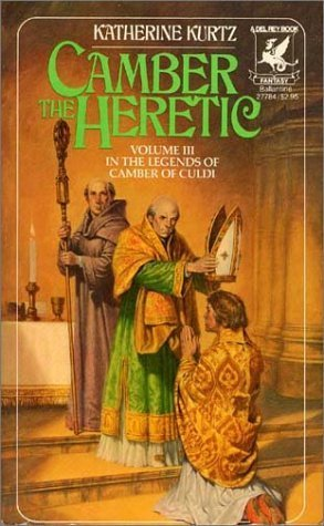 Camber the Heretic by Katherine Kurtz