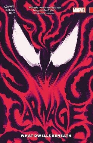 Carnage, Vol. 3: What Dwells Beneath by Mike Perkins, Gerry Conway