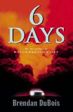 6 Days by Brendan DuBois