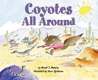 Coyotes All Around by Steve Björkman, Stuart J. Murphy