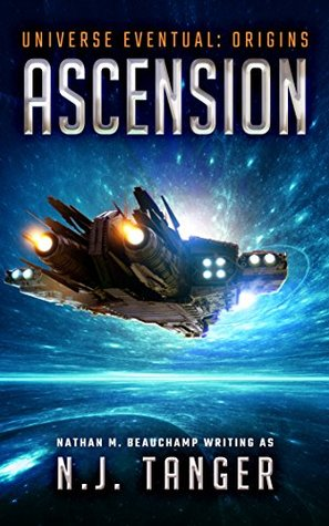 Ascension by N.J. Tanger, Nathan M. Beauchamp