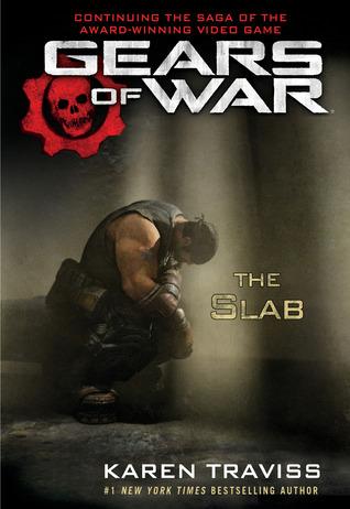 The Slab by Karen Traviss