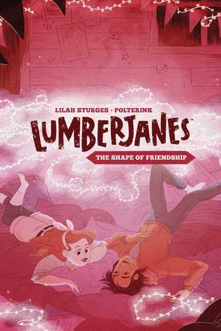 Lumberjanes: The Shape of Friendship by Lilah Sturges
