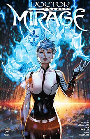 Doctor Mirage by Nick Robles, Magdalene Visaggio