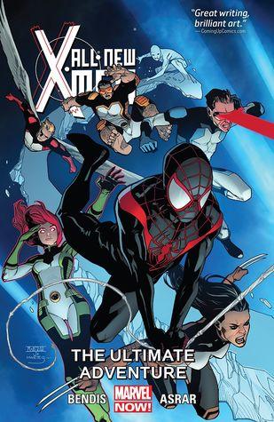 All-New X-Men, Volume 6: The Ultimate Adventure by Brian Michael Bendis, Mahmud Asrar, Stuart Immonen, Wade Von Grawbadger