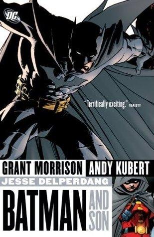 Batman and Son by Andy Kubert, Grant Morrison, Jesse Delperdang, John Van Fleet