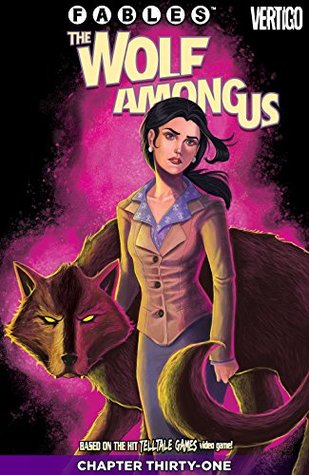 Fables: The Wolf Among Us #31 by Eric Nguyen, Dave Justus, Matthew Sturges