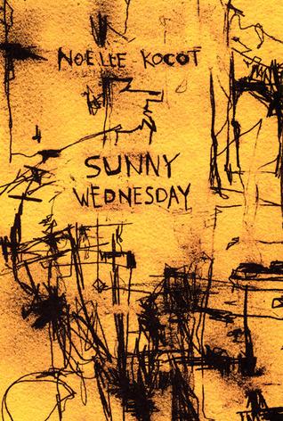 Sunny Wednesday by Noelle Kocot