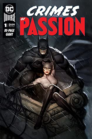 DC's Crimes of Passion #1 by Steve Orlando, Greg Smallwood, Andie Tong, Riley Rossmo, Jay Baruchel, James Tynion IV, Sina Grace, Stephanie Phillips, Yasmine Putri
