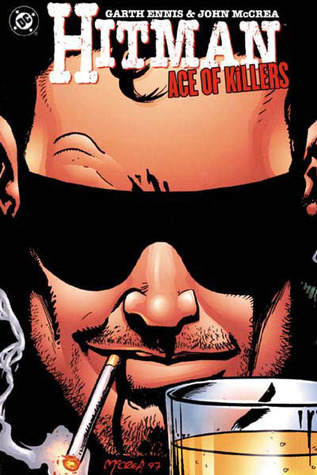Hitman, Vol. 4: Ace of Killers by Garth Ennis, John McCrea, Steve Pugh