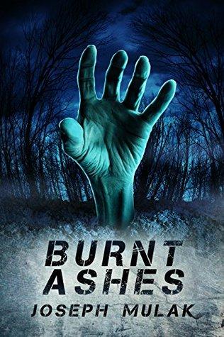 Burnt Ashes by Joseph Mulak