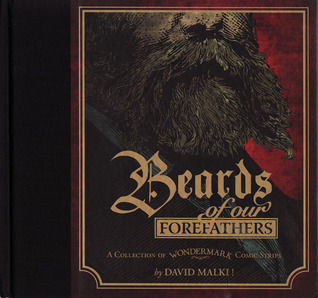 Wondermark, Vol. 1: Beards of Our Forefathers by David Malki