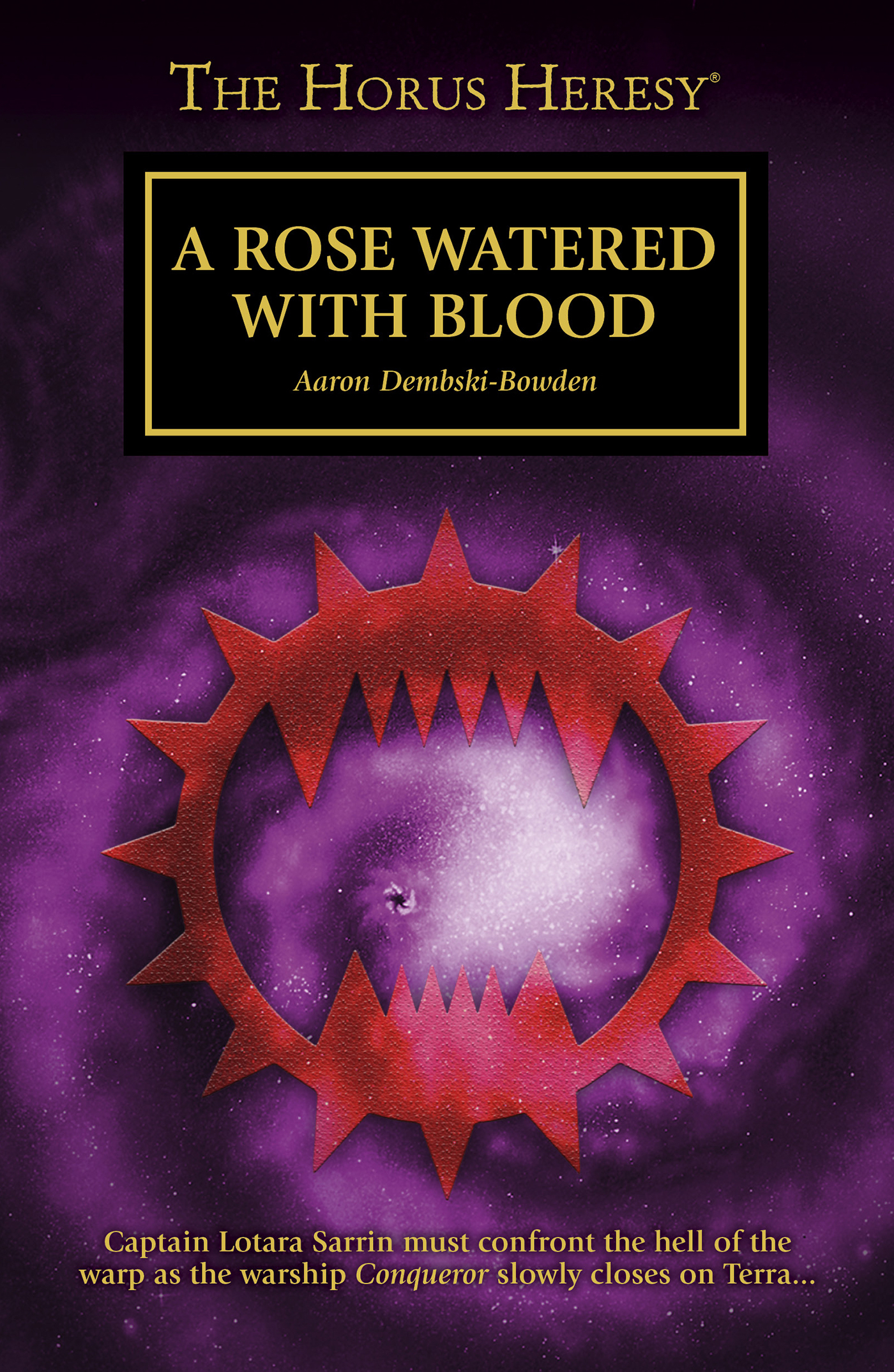 A Rose Watered with Blood by Aaron Dembski-Bowden