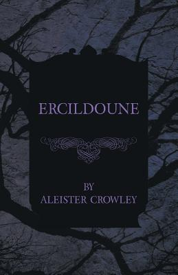 Ercildoune by Aleister Crowley