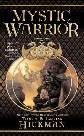 Mystic Warrior by Tracy Hickman, Laura Hickman