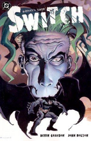 Batman/Joker: Switch by John Bolton, Devin Grayson, Todd Klein