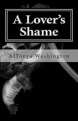 A Lover's Shame: Ramsey Tesano Saga I by Altonya Washington