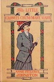 Mary Ware, the Little Colonel's Chum by Etheldred B. Barry, Annie Fellows Johnston