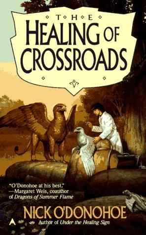 The Healing of Crossroads by Nick O'Donohoe