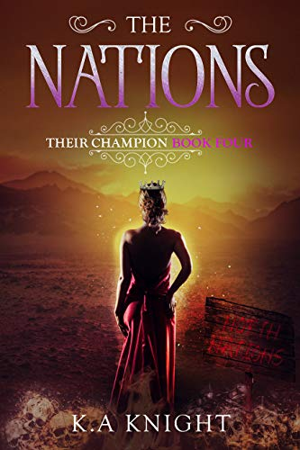 The Nations by K.A. Knight