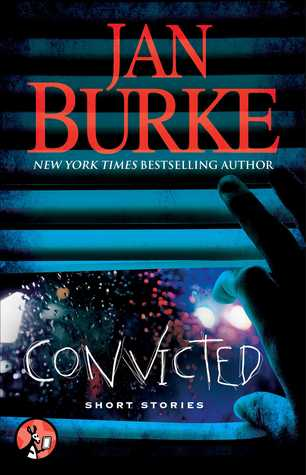 Convicted by Jan Burke