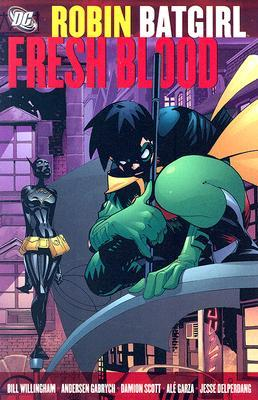 Robin/Batgirl: Fresh Blood by Andersen Gabrych, Bill Willingham, Jesse Delperdang, Damion Scott, Alé Garza