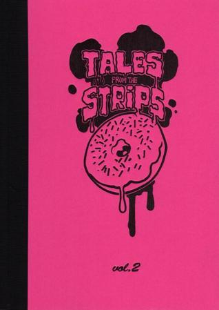 Tales From The Strips vol. 2 by DaNi