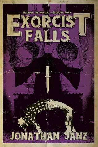Exorcist Falls by Jonathan Janz