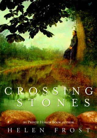 Crossing Stones by Helen Frost