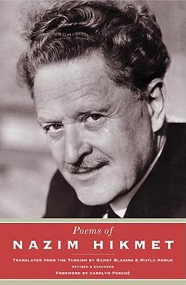 Poems of Nazım Hikmet by Mutlu Konuk Blasing, Carolyn Forché, Nâzım Hikmet Ran, Randy Blasing