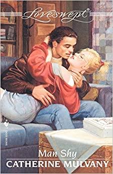 Man Shy (Loveswept, No. 880) by Catherine Mulvany