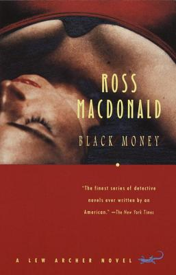 Black Money by Ross MacDonald