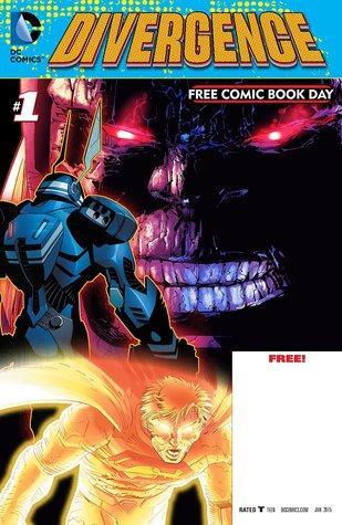 DC Comics: Divergence FCBD 2015 Edition by Jason Fabok, Scott Snyder, Greg Capullo, Geoff Johns, Gene Luen Yang, John Romita Jr.