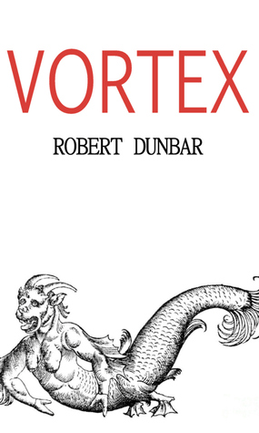 Vortex by Robert Dunbar