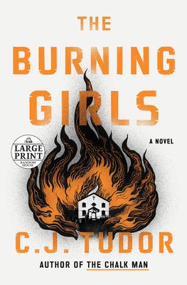 The Burning Girls by C.J. Tudor