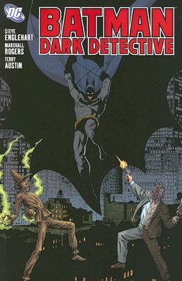 Batman: Dark Detective by Steve Englehart, Terry Austin, Marshall Rogers