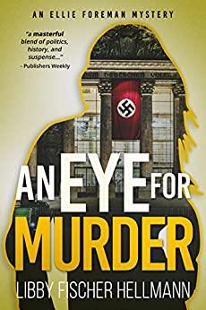 An Eye For Murder by Libby Fischer Hellmann