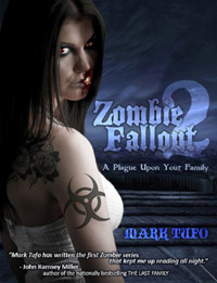 A Plague Upon Your Family by Mark Tufo