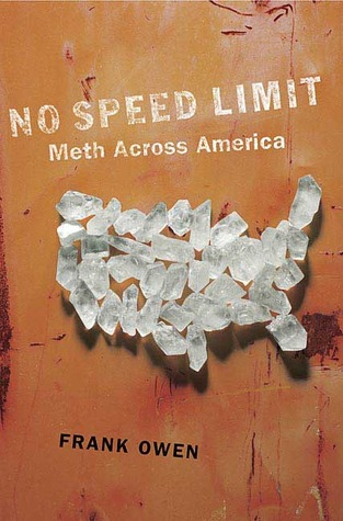 No Speed Limit: The Highs and Lows of Meth by Frank Owen