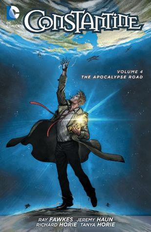 Constantine, Volume 4: The Apocalypse Road by Edgar Salazar, Ray Fawkes