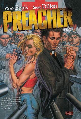 Preacher, Book Two by Steve Dillon, Garth Ennis